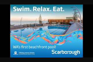 Nova 93.7 – Win a 12 Month Scarborough Beach Pool Membership for You and a Friend (prize valued at $1,595)