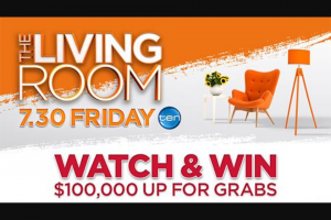 Channel Ten-The Living Room/Shop-a-docket – Win a Prize In this Competition (prize valued at $100,000)