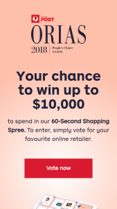 Australia Post 2018 Orias Awards vote to – Win The Prize (prize valued at $10,000)