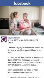 Beyond Bank – Win a $250 Visa Gift Card for Mum