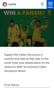 Caltex WIN an exclusive Caltex Socceroos fansie – to Provide Proof of Identity and Proof of Residency at The Nominated Prize Delivery Address (prize valued at $14,400)
