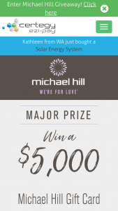 Certigey Ezi-Pay-Register to – Win a $5000 Michael Hill Gift Card to Spend Anyway You Like (prize valued at $9,000)
