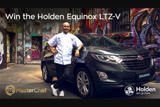 Channel Ten Masterchef – Win The Holden Equinox Ltz V (prize valued at $55,965)