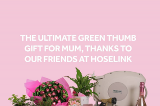 Edible Blooms & Hoselink – Win The Ultimate Green Thumb Gift for Mum this Mother's Day