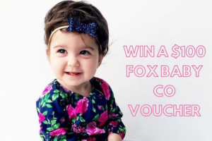 Fox Baby & Co – Win a $100 Fox Baby & Co Voucher (prize valued at $100)
