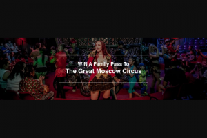 Fritz mag – Win a Family Pass to The Great Moscow Circus