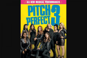 girl – Win One of 10 X Pitch Perfect 3 DVDs