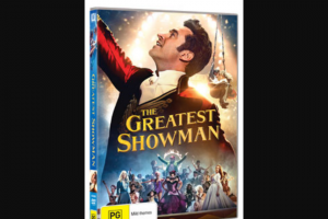 girl – Win One of 5 X The Greatest Showman DVDs