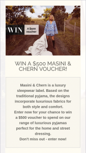 Masini & Chern – Win a $500 Voucher to Spend on Our Range of Luxurious Pyjamas Perfect for The Home and Street Dressing (prize valued at $500)