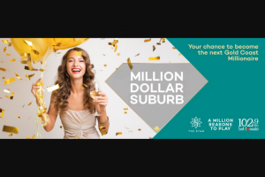 Members of Star Club – Win a Million Dollars…..we Really Do Mean a Million Dollars (prize valued at $10,000)
