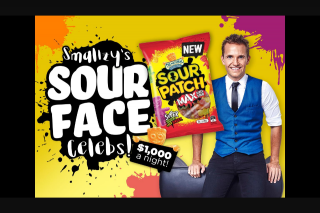 NOVAFM Smallzy's Sour Face Celebs – Win $1000 a Night (prize valued at $4,080)