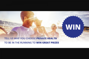 Private Health Public Benefit – Win $200 Weekly Or $2000 Major Prize
