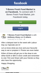 T-Bones Fresh Food Market – Either $100 Or $50 In-Store Credit and Remember to Like Tag and Share With Your Friends So They Also Have The Opportunity