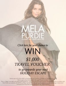 Mela Purdie – Win a $1,000 Travel Voucher for your next holiday getaway