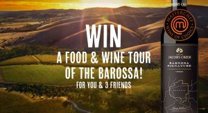 Network Ten – Jacob's Creek Barossa Signature – Win a prize package for 4 valued at $8,320 including a trip for 4 to Adelaide