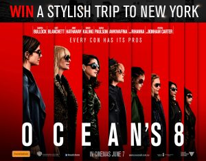 Network Ten – Ocean's 8 Consumer – Win a trip prize package for 2 to New York (USA) valued at $12,833
