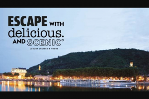 Escape – Delicious – Win a Scenic Luxury Cruise to The South of France (prize valued at $19,990)