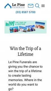 Le Pine Funerals – Win The Prize (prize valued at $10,000)