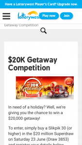 Loterywest – Win a $20000 Getaway (prize valued at $20,000)