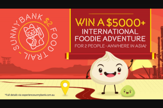 Sunnybank Plaza – Win a International Foodie Adventure Worth Over $5000 for 2 – anywhere In Asia (prize valued at $5,000)