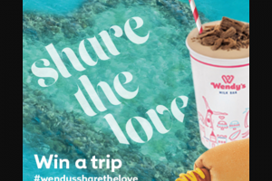 Wendy's Milk Bar Share the Love Promotion – Win a Trip to The Whitsundays-Submit Photo -Member (prize valued at $4,000)