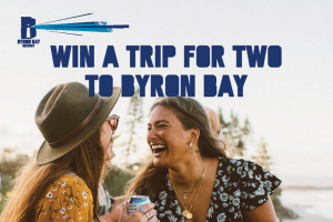Win an All Inclusive Trip Up to Byron Bay for a Weekend (prize valued at $3,500)