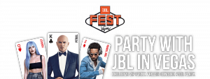 JBL Fest 2018 – Win a 4-day trip for 2 to Las Vegas, USA and 3 double passes to the JBL Fest event