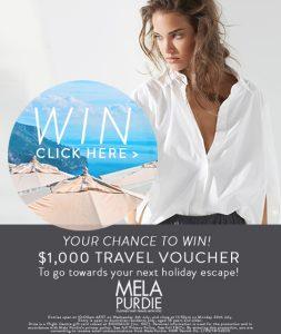 Mela Purdie – Win a $1,000 Travel Voucher