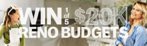 Suncorp – Win 1 of 5 Reno Budgets valued at $20,000 each