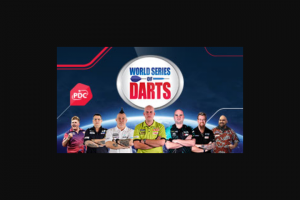 APN newspapers 2018 World Series of Darts Big Bucks Bullseye-purchase event tickets to – Win Aud$200000 Each Will Be Forfeited