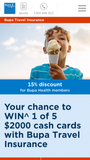 BUPA-purchase single trip travel insurance for a chance to – Win a Cash Card for The Value of $2000. (prize valued at $10,000)