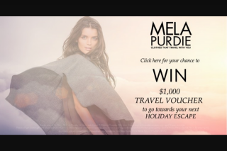 Mela Purdie – Win a $1000 Travel Voucher (prize valued at $1,000)