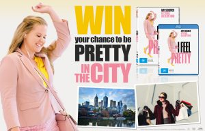 Network Ten – I Feel Pretty in The City – Win a prize package of a trip for 2 to Melbourne and more valued at $4,050