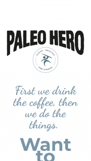 Paleo Hero – Win a Coffee Machine Valued at $1300 As Well As 2 Bags of Organic Coffee Beans (prize valued at $1,300)