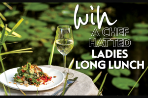 Profile mag – Win a Chef Hatted Ladies Long Lunch (prize valued at $300)