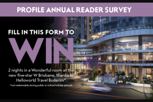 Profile magazine – Win 2 Nights In a Wonderful Room at The New Five-Star W Brisbane