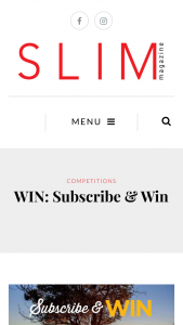 Slim Magazine – 2 Nights In The Deluxe Orchard Suite Accommodation (prize valued at $2,550)