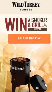 Wild Turkey – Win a Charcoal Smoker & Grill (prize valued at $149)