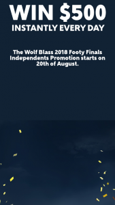 WOLF BLASS- Puchase $20 of Wolf Bass product at participating store to – Win a $500 Eftpos Card Daily (prize valued at $25,500)