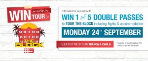 Beacon Lighting – The Block  – Win 1 of 5 double passes to an exclusive tour of The Block (airfares and accommodation included)