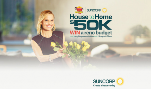 Nine Network – Nine Digital – The Block Suncorp – Win $50,000 towards a home renovation plus a styling consultation valued at $1,350