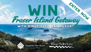 Wine Selectors – Win a luxury getaway for 2 to Fraser Island valued at $5,020