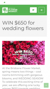 Brisbane Flower Market – Will Be (prize valued at $650)