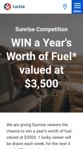 Caltex-Channel 7 – Sunrise – Win a Year's Worth of Fuel (prize valued at $3,500)