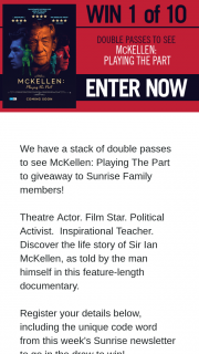 Channel 7 – Sunrise – Win Double Pass to Mckellen Playing The Part