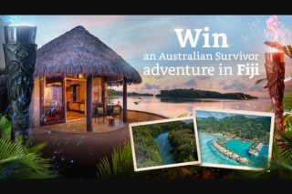 Channel Ten – Win an Australian Survivor Adventure (prize valued at $20,000)