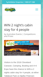 Cleveland Expo Qld – Visit Discover South Burnett site to – Win a 2 Nights Cabin Stay for 4 People
