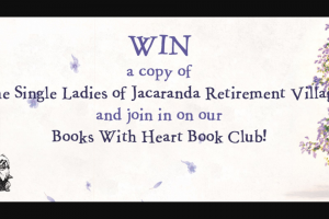 Hachette – Win 1 of 15 Copies of The Single Ladies of Jacaranda Retirement Village By Joanna Nell and Join Our Book Club