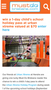 Must Do Brisbane – Win a Child's 1-day Pass to Attend The Urban Xtreme Holiday Program During Week 1 of The Upcoming School Holidays (september 24-28) Valued at $70. (prize valued at $70)
