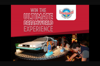 NOVA 106.9FM – Win The Ultimate Dreamworld Experience for You and The Family (prize valued at $516)